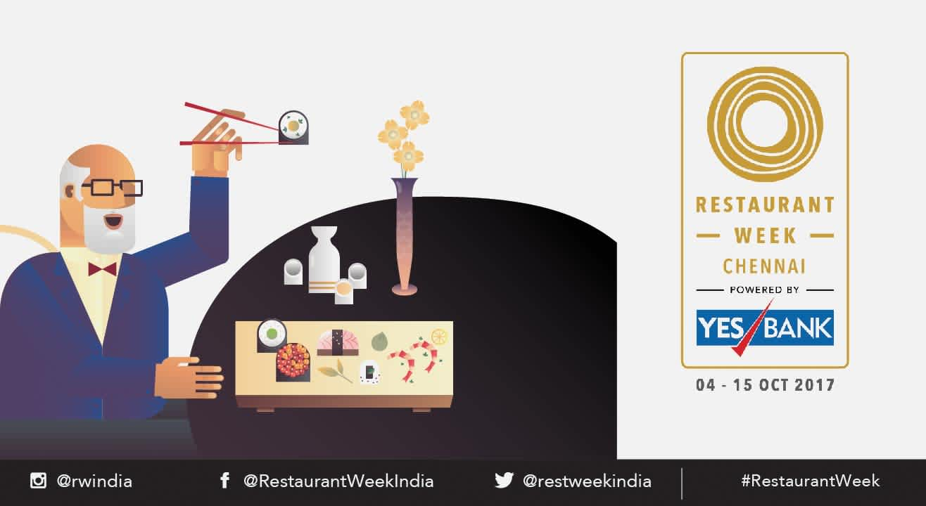 Restaurant Week Chennai powered by YES BANK: October 4th – 15th, 2017