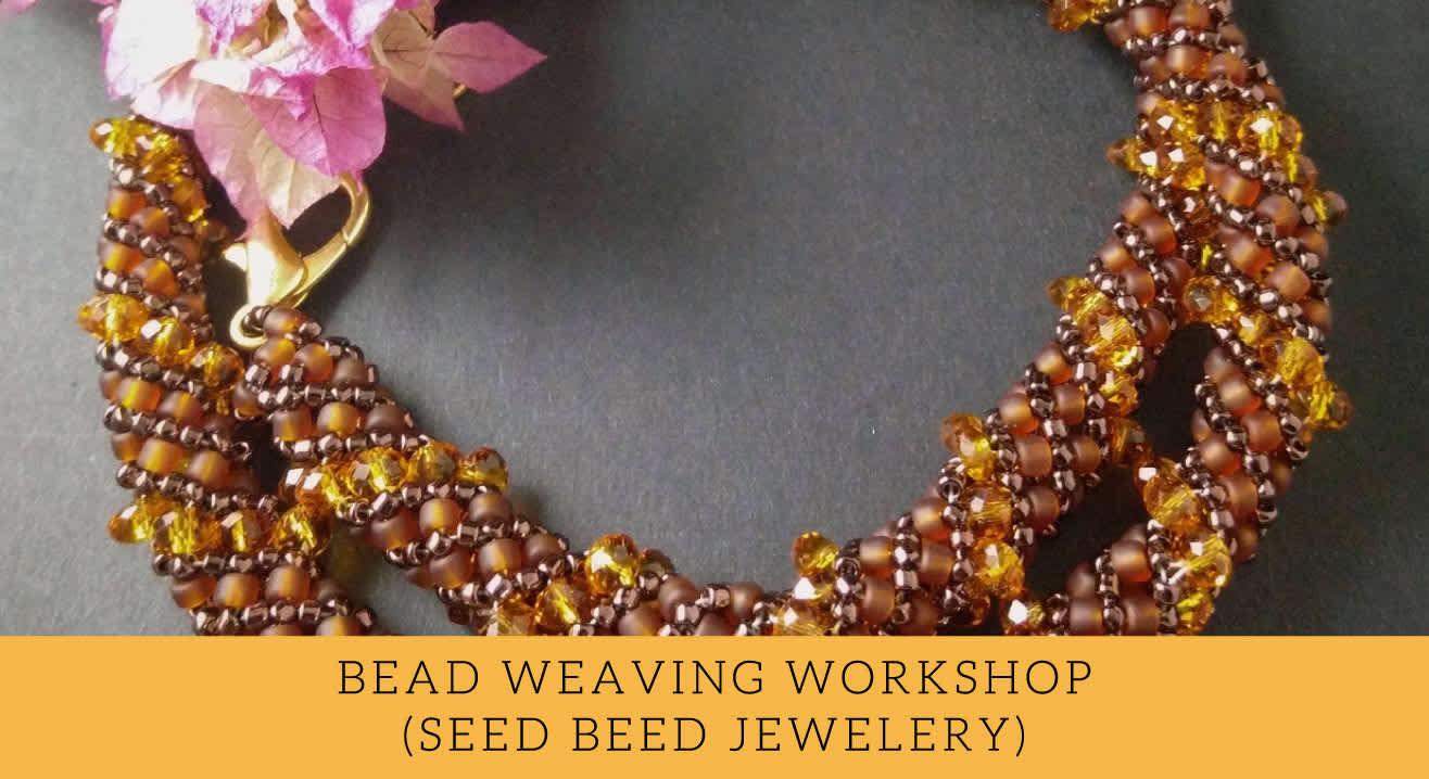Bead Weaving Workshop by Bloom & Grow