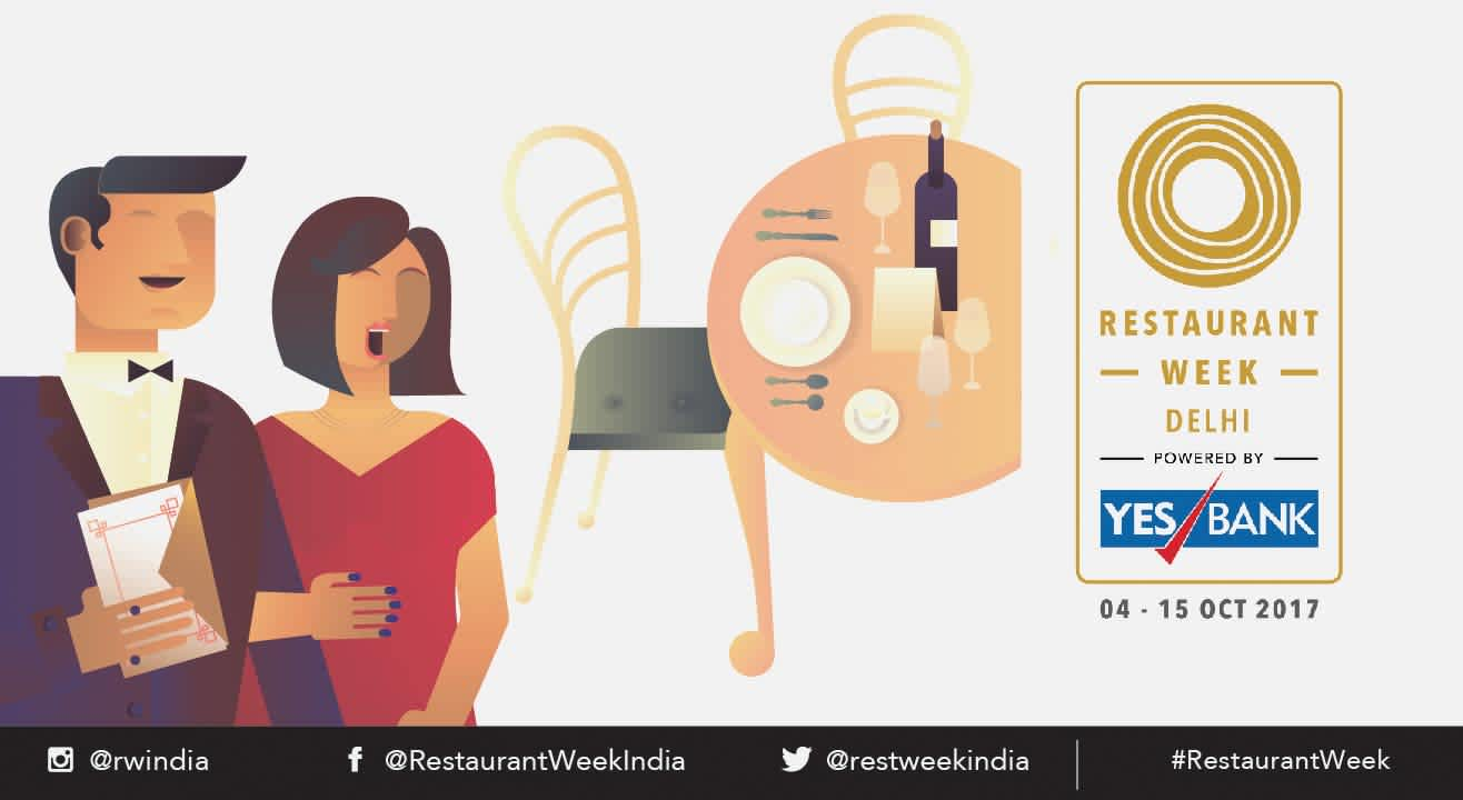 Restaurant Week Delhi powered by YES BANK: October 4th – 15th, 2017