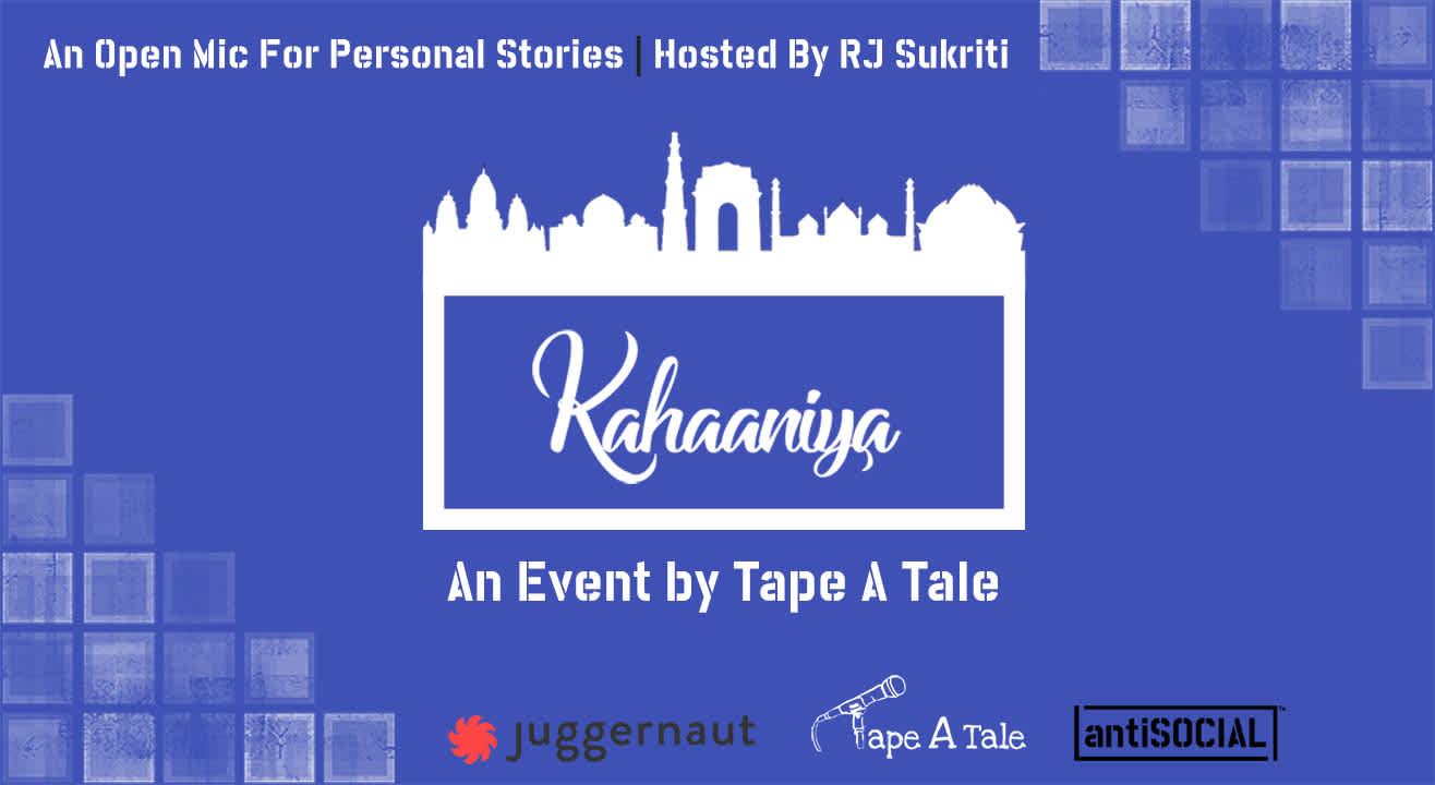 Kahaaniya - An Open Mic Storytelling Event