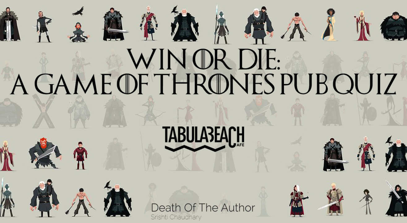 Win or Die: A Game of Thrones Pub Quiz