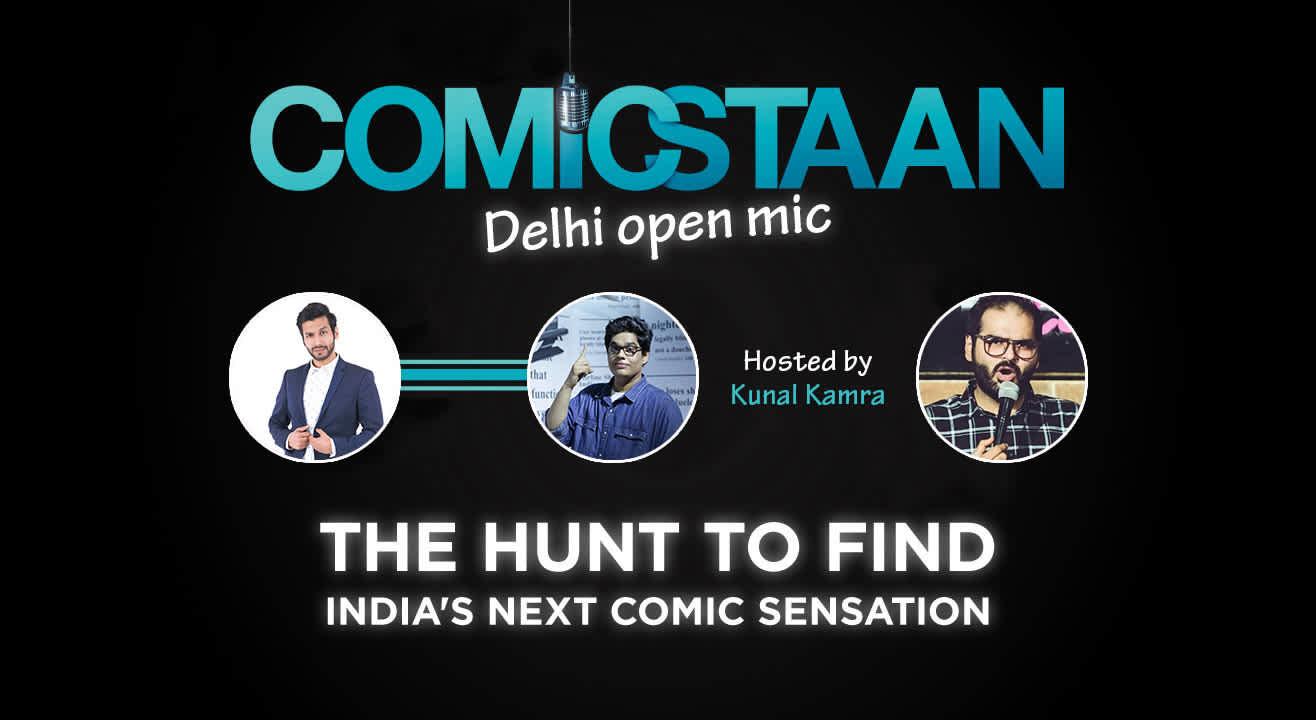 Comicstaan Open Mic, Delhi