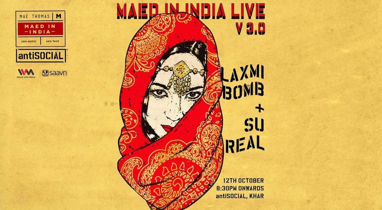 Maed In India V 3.0 ft Laxmi Bomb + Su Real