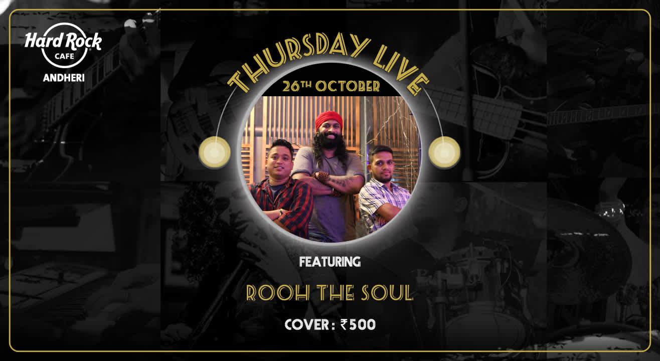 Rooh The soul - Thursday Live!
