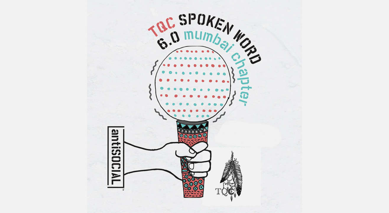 TQC Spoken Word Slam 6.0, Mumbai Chapter
