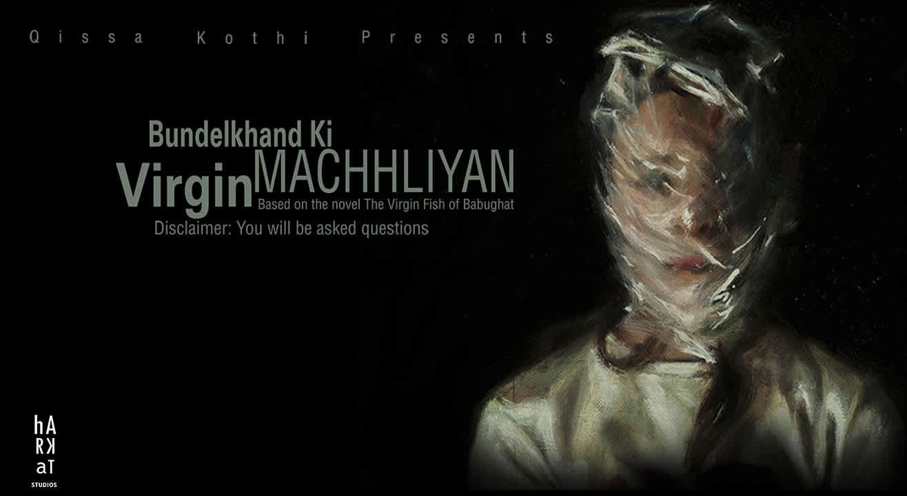 Bundelkhand Ki Virgin Machhliyan