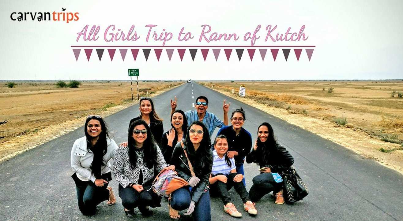 All Girls Trip to Rann of Kutch