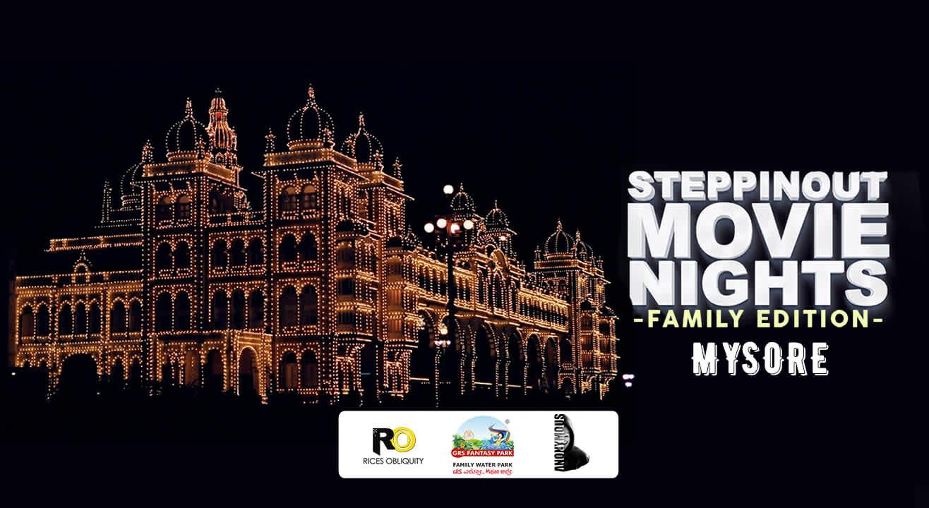 SteppinOut Movie Nights - Family Edition Mysore