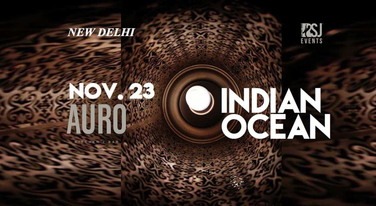 RSJ Presents Indian Ocean