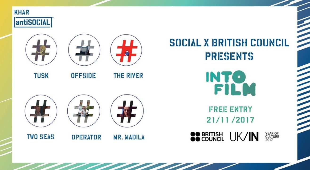 Social x British Council present: INTO FILM #Mumbai