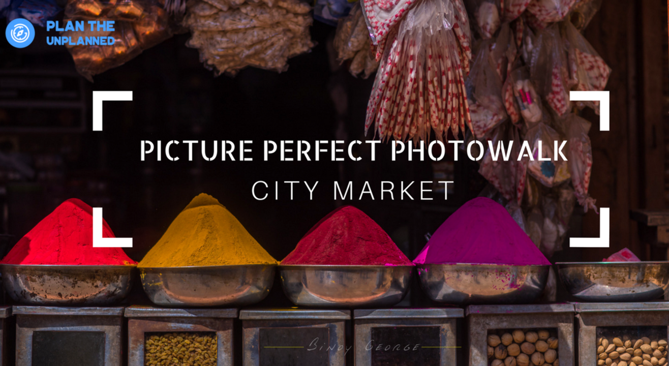 Picture Perfect Photowalk - City Market
