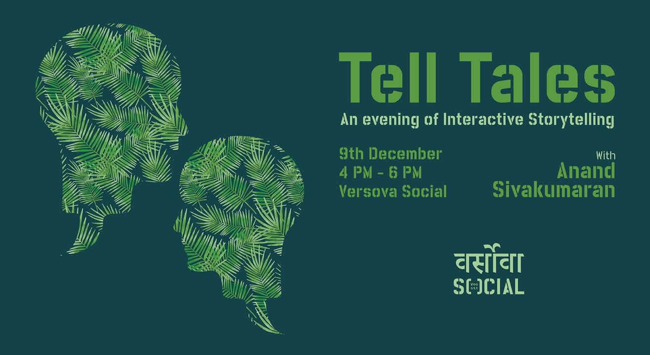 Tell Tales - An Evening of Interactive Storytelling w/ Anand Sivakumaran