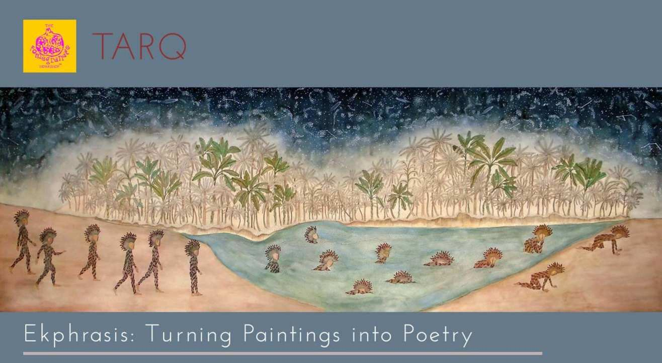 Ekphrasis: Turning Paintings into Poems