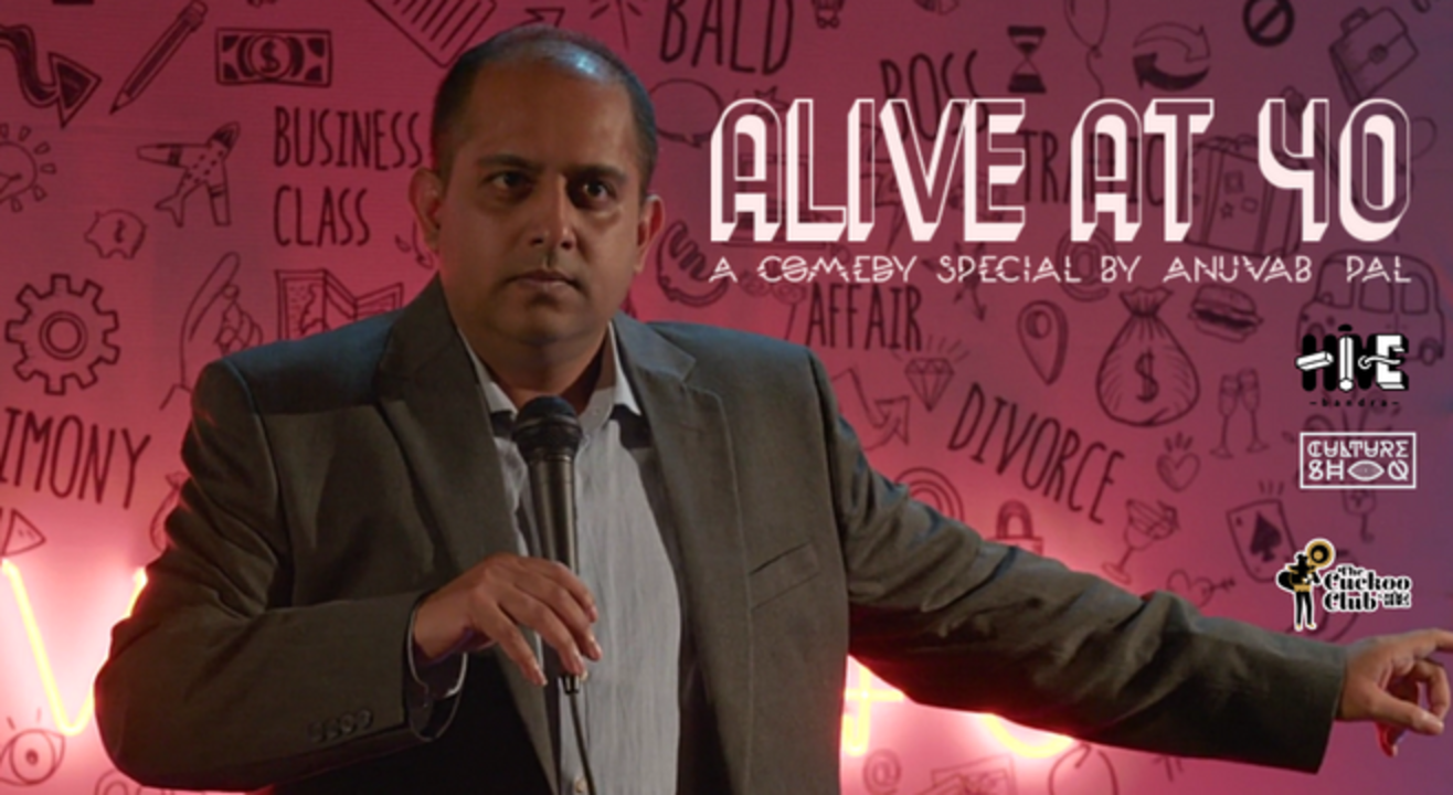 Alive at 40: A Comedy Special by Anuvab Pal
