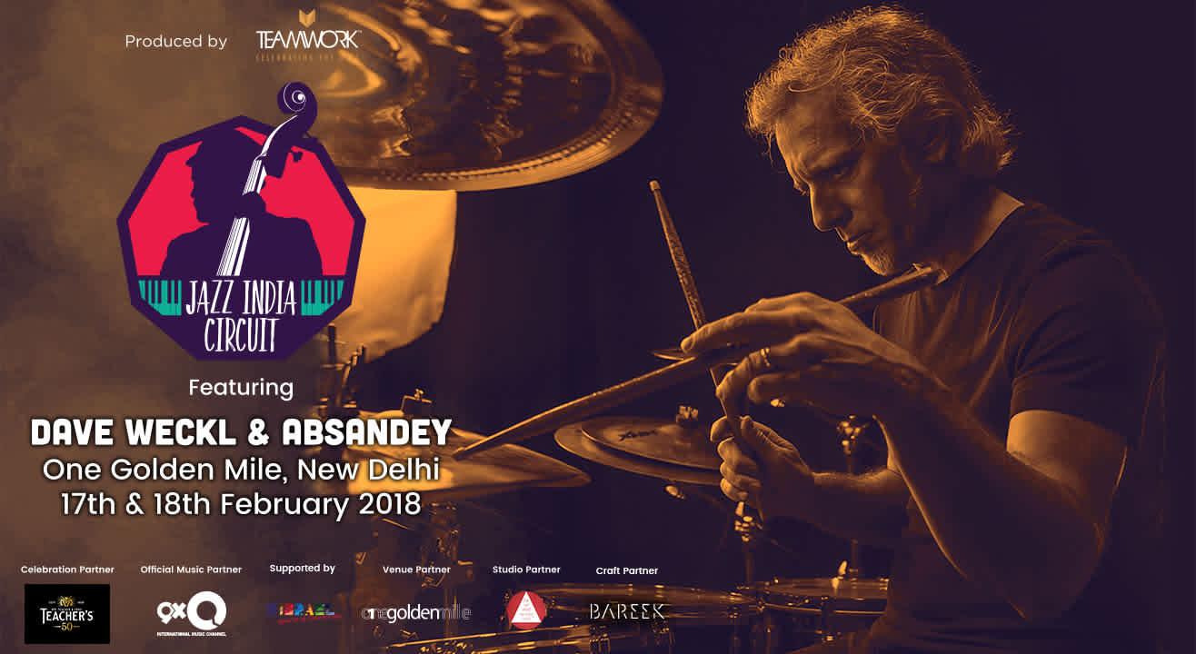 Jazz India Circuit feat Dave Weckl (Delhi)