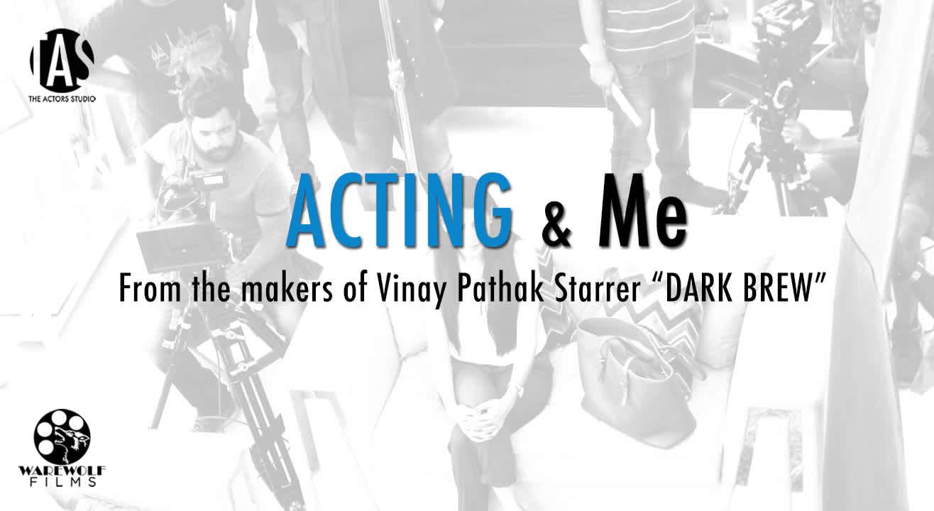 Acting & Me