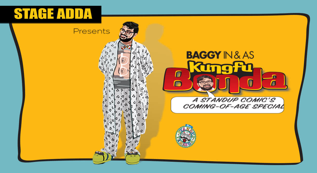 Stage Adda Presents – Baggy IN & AS Kung Fu Bonda