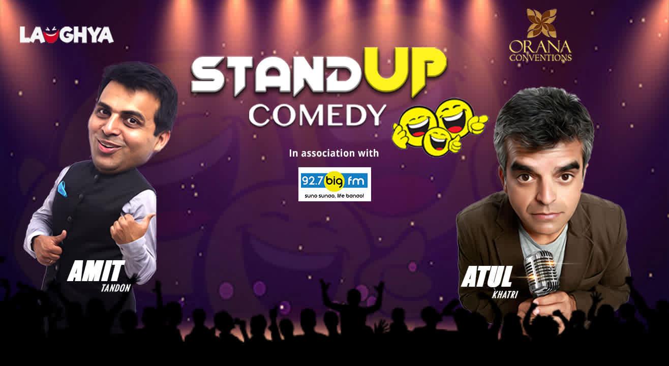 Laughya – Amit Tandon & Atul Khatri Live