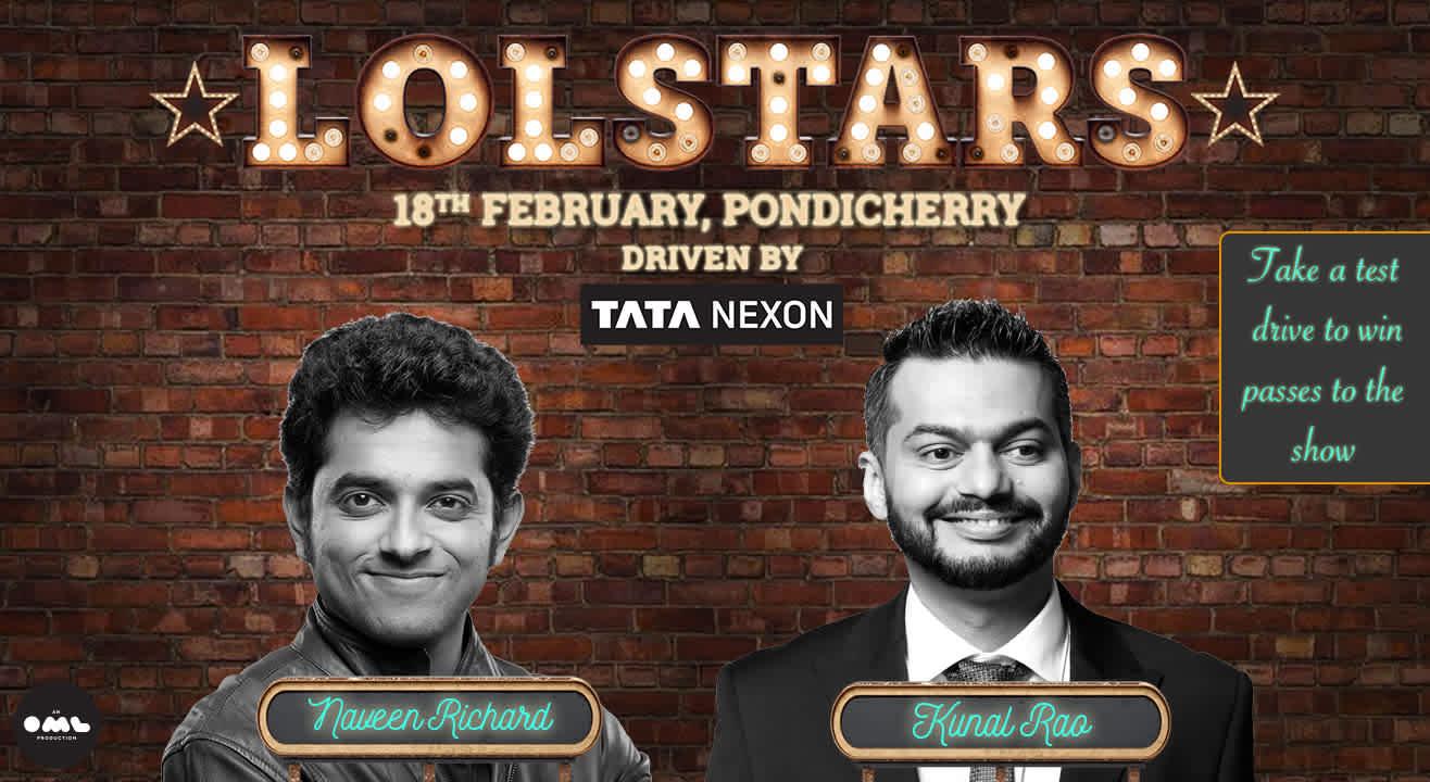LOLStars ft. Kunal Rao & Naveen Richard, Pondicherry