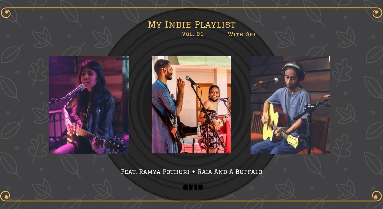 My Indie Playlist With Sri: Vol. 01