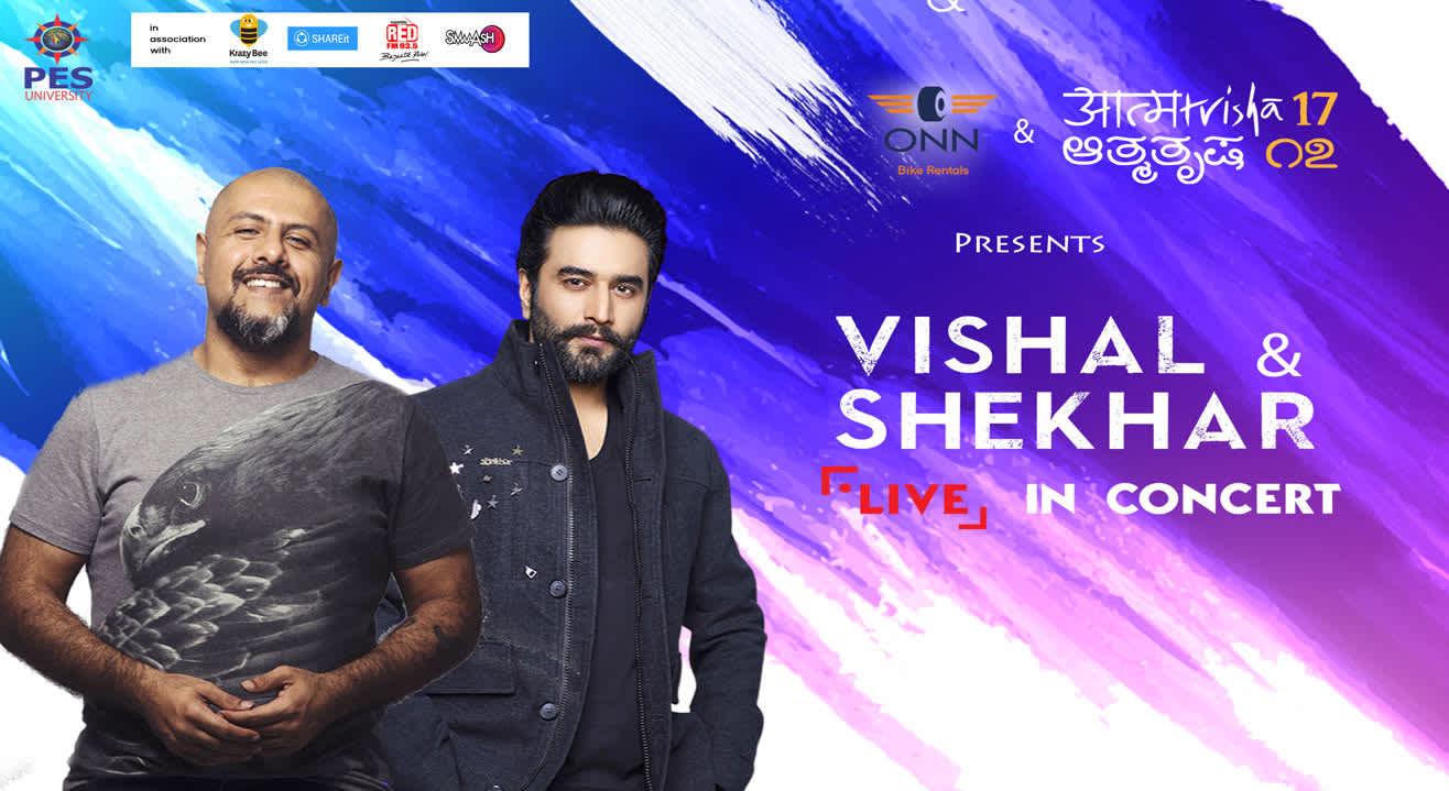 Aatmatrisha presents Vishal & Shekhar Live in Concert at  PES University