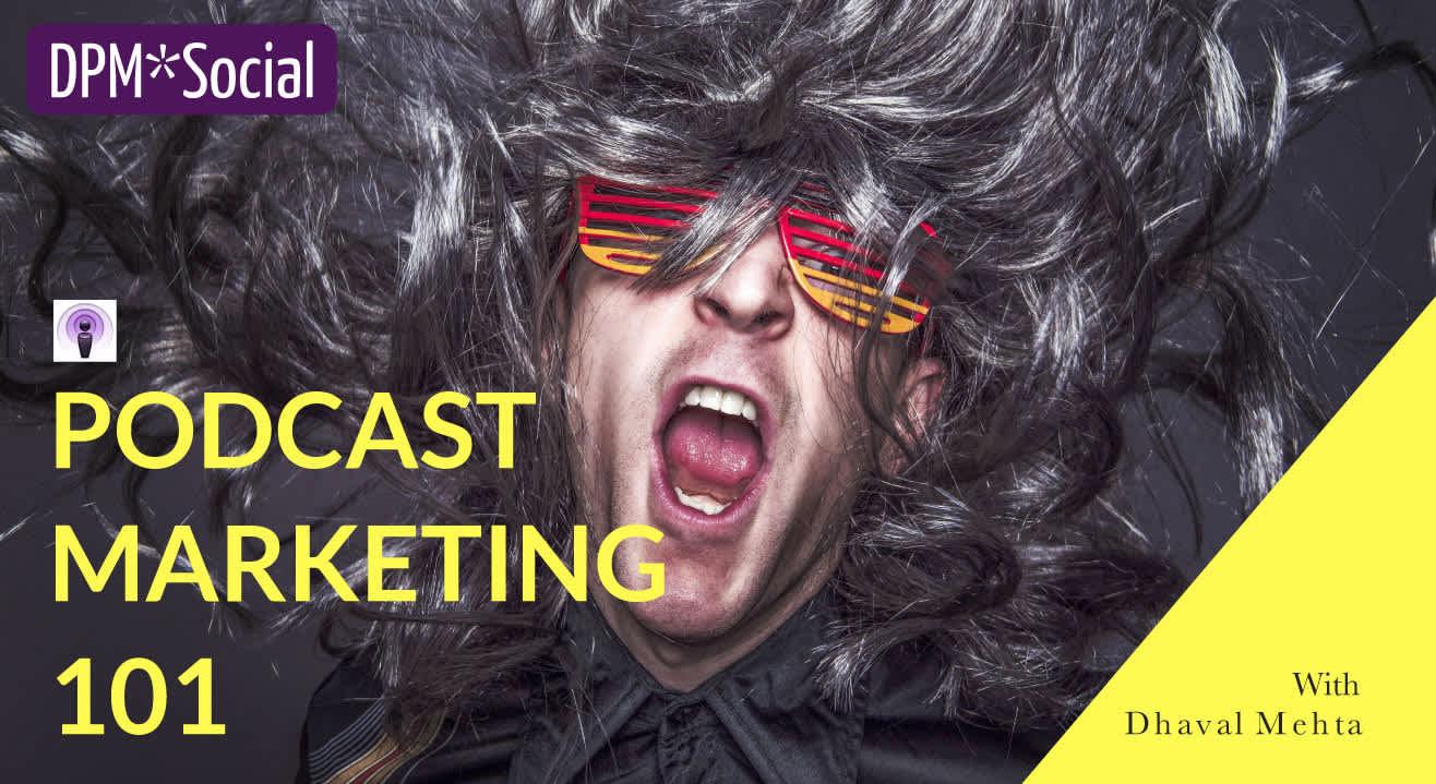 Podcast Marketing 101