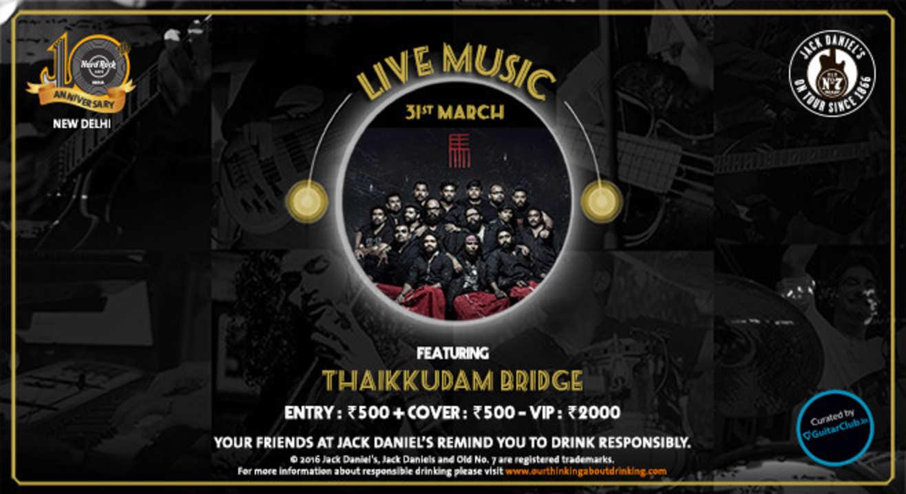 Thaikkudam Bridge Live!