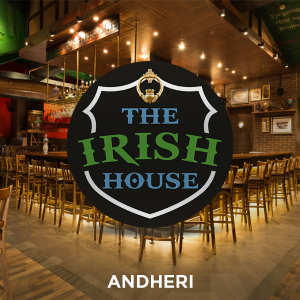 The Irish House, Andheri