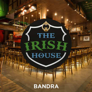 The Irish House, Bandra