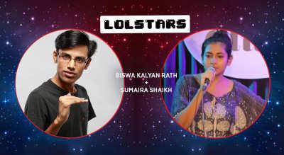 LOLStars Biswa Kalyan Rath & Sumaira Shaikh, Chennai