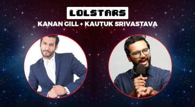LOLStars ft Kanan Gill & Kautuk Srivastava, Goa