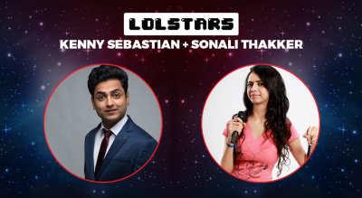 LOLStars ft.  Kenny Sebastian & Sonali Thakker, Vadodara