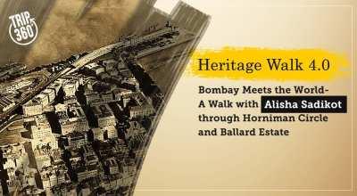 Bombay Meets The World - A Walk through Horniman Circle & Ballard Estate