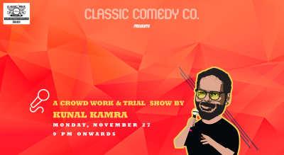 Classic Comedy Nights Feat. Kunal Kamra
