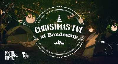 Christmas Eve at BandCamp