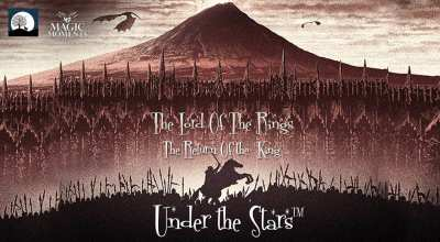 Magic Moments Under The Stars: Screening of LOTR: The Return of the King