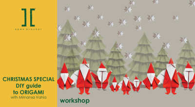Christmas Special workshop- DIY guide to Origami