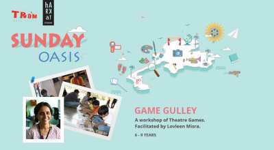 Game Gulley - Theatre Games Workshop for Children (6 - 9 years)