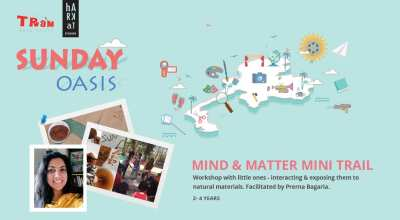 Mind & Matter Mini Trail: Natural Material Workshop (2 - 4 years)