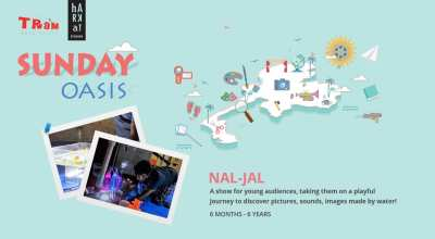Nal-Jal - Theatre for children (6 months - 6 Years)