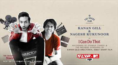 I Can Do That ft Kanan Gill & Nagesh Kukunoor