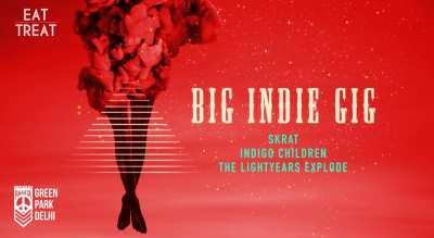 Big Indie Gig ft Skrat, The LightYears Explode & Indigo Children