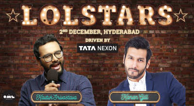 LOLStars Kanan Gill & Kautuk Srivastava, Hyderabad