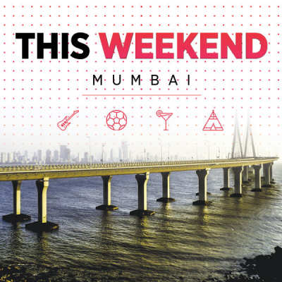 What To Do This Weekend In Mumbai: December 16-17