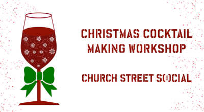 Christmas Cocktail Making Workshop