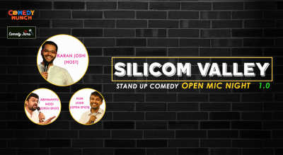 Comedy Munch: SiliCom Valley- Stand Up Comedy Open Mic Night 1.0