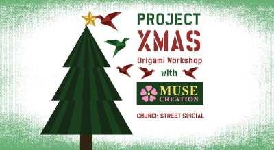 Project Xmas: Origami Workshop