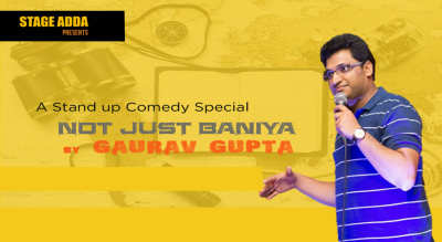 Stage Adda Presents – Not just Baniya (A Stand up Comedy Special by Gaurav Gupta)