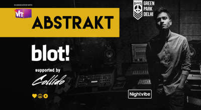 Abstrakt w/ Vh1 | BLOT & Collido