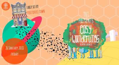 THT presents Easy Wanderlings (Album Launch) + Post Office Town